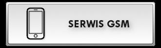SERWIS GSM